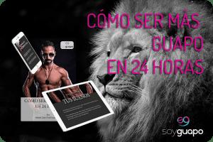 Presentación del eBook Gratuito «Cómo Ser Más Guapo en 24 Horas»