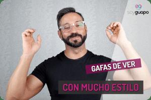 Cómo Llevar Gafas de Ver con Estilazo