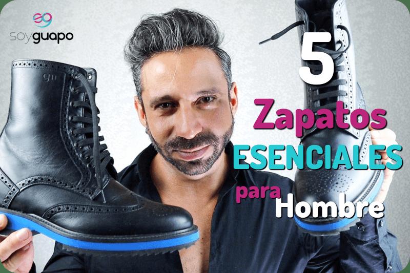 zapatos esenciales para hombre